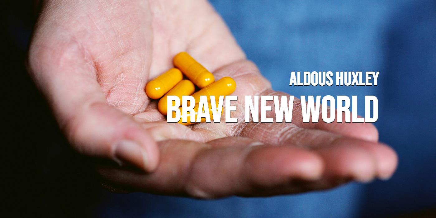 Brave New World: โลกใหม่อันห้าวหาญของอัลดัส ฮักซ์ลีย์
